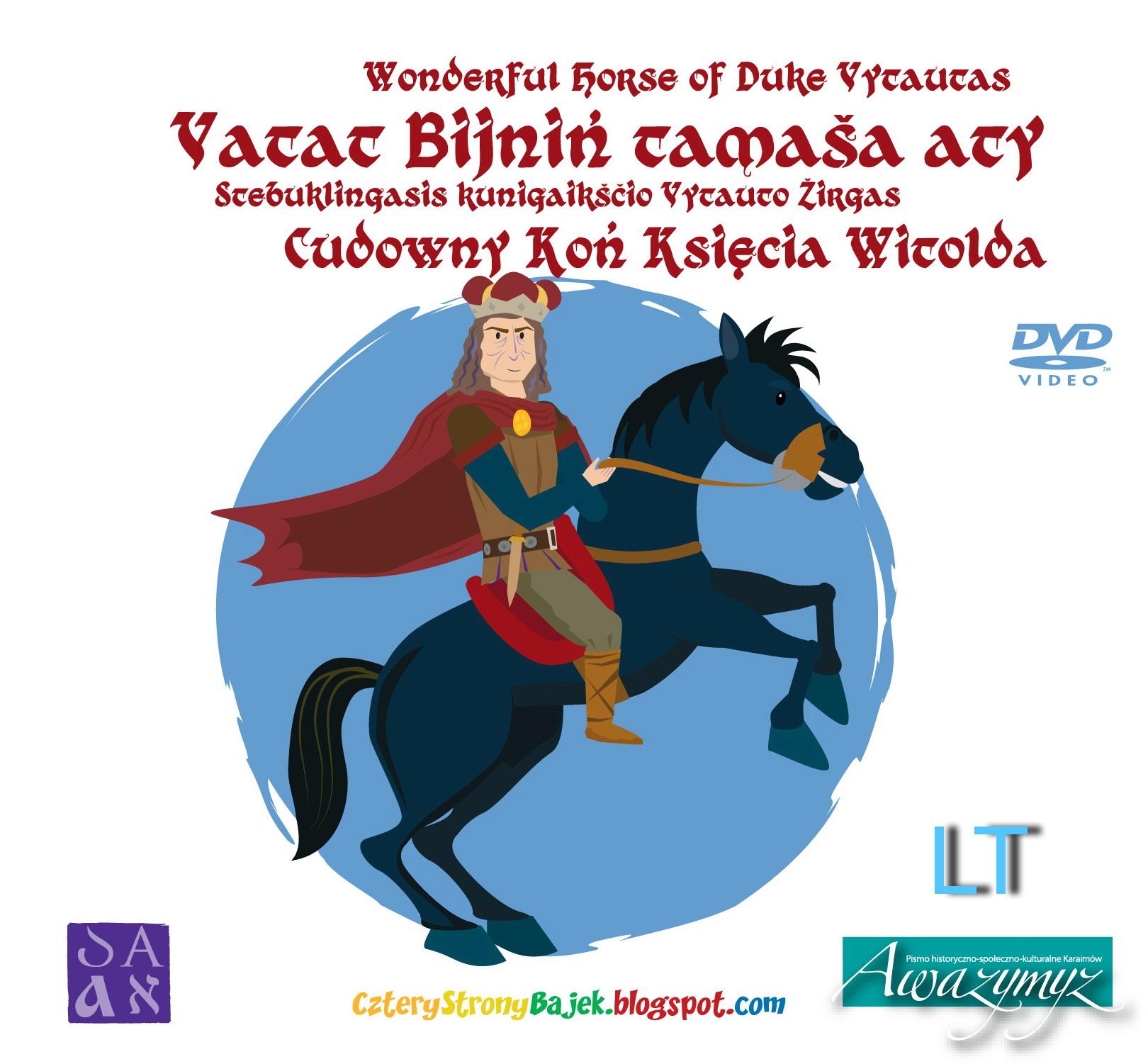 Stebuklingasis kunigaikščio Vytauto žirgas